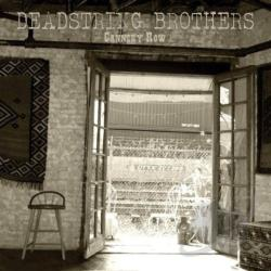 Deadstring Brothers - Cannery Row CD Cover Art