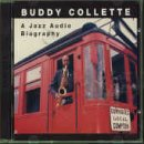 Collette, Buddy - A Jazz Audio Biography CD Cover Art