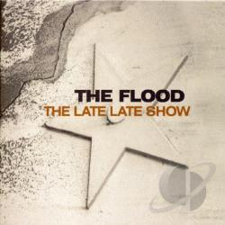 Flood - Late Late Show CD Cover Art