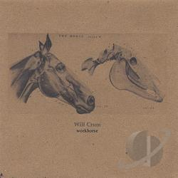 Crum, Will - Workhorse CD Cover Art