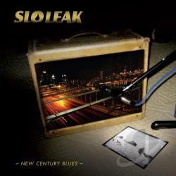 Slo Leak - New Century Blues CD Cover Art
