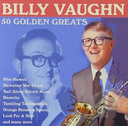 Vaughn, Billy - 50 Golden Greats CD Cover Art