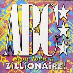 ABC - How to Be A...Zillionaire! CD Cover Art