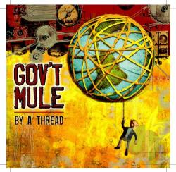 Gov't Mule - By a Thread LP Cover Art