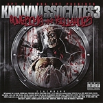 Various Artists - Known Associates, Vol. 3 - Homeboys N Killahoes Part 1 DB Cover Art