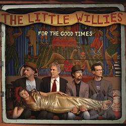 Little Willies - For the Good Times CD Cover Art