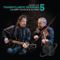 Bain, Aly / Bibb, Eric / Douglas, Jerry / Jarosz, Sarah / Krauss, Alison / Lee, Amos - Transatlantic Sessions: Series 5, Vol. 1 CD Cover Art