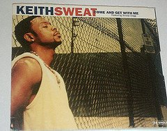Sweat, Keith - Come And Get With Me CD Cover Art