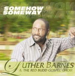 Barnes, Luther - Some How Some Way CD Cover Art