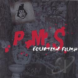 P.M.S - Courtesy Flush CD Cover Art