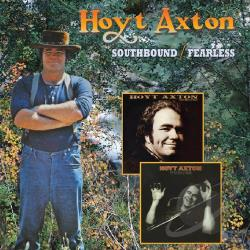 Axton, Hoyt - Southbound/Fearless CD Cover Art