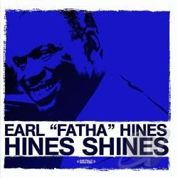Hines, Earl - Hines Shines CD Cover Art
