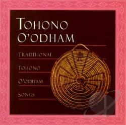Traditional Tohono O'Odham Songs CD Cover Art
