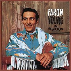Young, Faron - Classic Years 1952-62 CD Cover Art