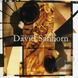 Sanborn, David - Best of David Sanborn CD Cover Art