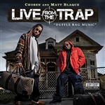 Blaque, Matt / Chosen - Live from the Trap: Duffle Bag Music CD Cover Art