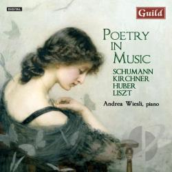 Kirchner / Liszt / Schumann - Poetry in Music CD Cover Art