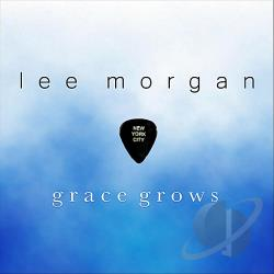 Morgan, Lee - Grace Grows CD Cover Art