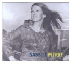 Pierre, Isabelle - Isabelle Pierre CD Cover Art