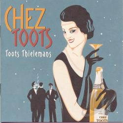 Thielemans, Toots - Chez Toots CD Cover Art