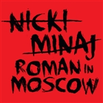 Minaj, Nicki - Roman In Moscow (Edited Version) DB Cover Art
