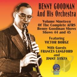 Goodman, Benny / Goodman, Benny & His Orchestra - AFRS Benny Goodman Show, Vol. 19: 1947 CD Cover Art
