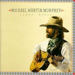 Murphey, Michael Martin - Cowboy Songs CD Cover Art