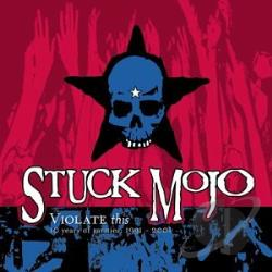 Stuck Mojo - Violate This CD Cover Art