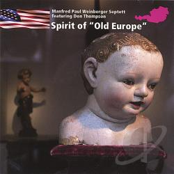 Weinberger, Manfred Paul - Spirit Of Old Europe CD Cover Art