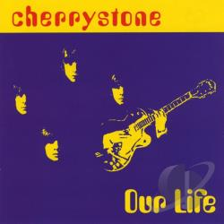Cherrystone - Our Life CD Cover Art