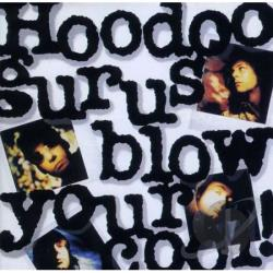 Hoodoo Gurus - Blow Your Cool CD Cover Art