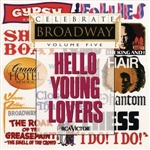 Celebrate Broadway Volume 5: Hello Young Lovers DB Cover Art