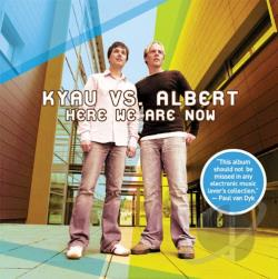 Albert / Kyau / Kyau & Albert - Here We Are Now CD Cover Art