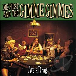 Me First & The Gimme Gimmes - Are a Drag CD Cover Art
