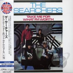 Searchers - Take Me For What I'm Worth CD Cover Art