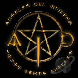 Angeles Del Infierno - Todos Somos Angeles CD Cover Art