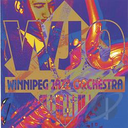 Winnipeg Jazz Orchestra - Winnipeg Jazz Orchestra CD Cover Art