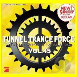 Vol. 45- Tunnel Trance Force - Tunnel Trance Force CD Cover Art