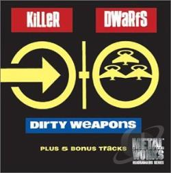 Killer Dwarfs - Dirty Weapons CD Cover Art