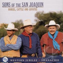 Sons Of The San Joaquin - Horses, Cattle, And Coyotes CD Cover Art