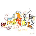 Crosby, Stills, Nash & Young - So Far CD Cover Art