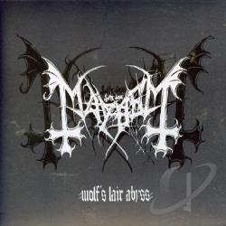 Mayhem / Mcd Mayhem - Wolf's Lair Abyss CD Cover Art