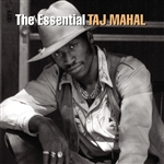 Mahal, Taj - Essential Taj Mahal CD Cover Art