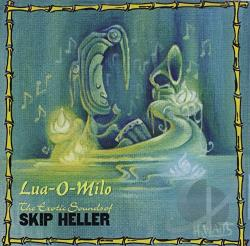 Heller, Skip - Lua-O-Milo CD Cover Art