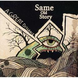 Same Old Story - Great Disgrace CD Cover Art