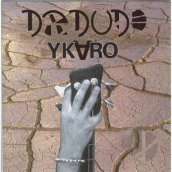 Dr Dude - Ykaro CD Cover Art