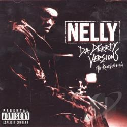 Nelly - Da Derrty Versions: The Reinvention CD Cover Art