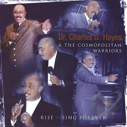 Dr. Hayes - Rise & Sing Forever CD Cover Art
