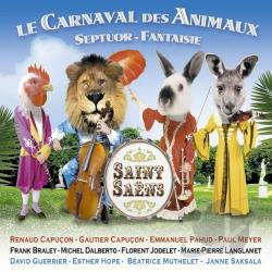 Capucon / Pahud / Saint-Saens - Saint-Saens: Le Carnaval des Animaux; Septour; Fantaisie CD Cover Art
