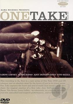Basso, Guido / Defrancesco, Joey / Lofsky, Lorne / Rezza, Vito - One Take, Vol. 1 CD Cover Art
